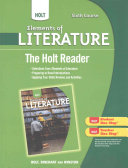 Elements of Literature  Grade 12 the Holt Reader PDF