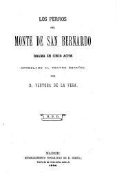 Los Perros del monte de San Bernardo: drama en cinco actos