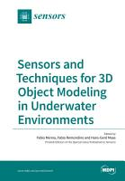 Sensors and Techniques for 3D Object Modeling in Underwater Environments PDF