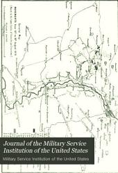 Journal of the Military Service Institution of the United States: Volume 12