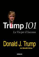 Trump 101  La via per il successo PDF