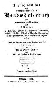 Illyrisch deutsches und deutsch illyrisches Handw  rterbuch  etc   PDF