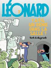 Léonard - tome 07 - Y a-t-il un génie dans la salle ?