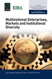 Multinational Enterprises, Markets and Institutional Diversity