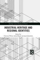 Industrial Heritage and Regional Identities PDF