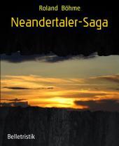 Neandertaler-Saga