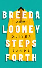 Breeda Looney Steps Forth