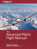 The Advanced Pilot's Flight Manual (eBundle)