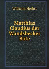 Matthias Claudius der Wandsbecker Bote