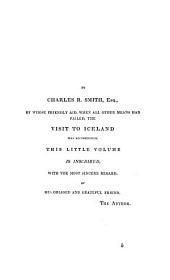 A visit to Iceland by way of Tronyem, in the summer of 1834