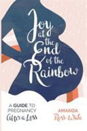 Joy at the End of the Rainbow PDF