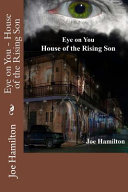Eye on You   House of the Rising Son PDF