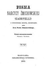 Pisma Narcyzy Żmichowskiej, (Gabryelli) z życiorysem autorki skreślonym przez Piotra Chmielowskiego: Tom 5