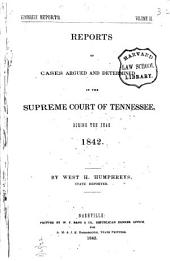 Reports of Cases Argued and Determined in the Supreme Court of Tennessee, During the Years 1839 [to 1851]: Volume 3