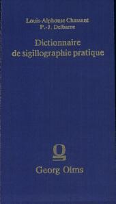 Dictionnaire de sigillographie pratique