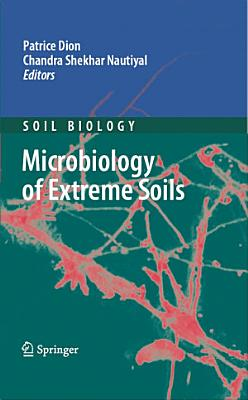 Microbiology of Extreme Soils PDF