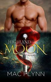 Highland Moon #4 (Scottish Werewolf Shifter Romance)
