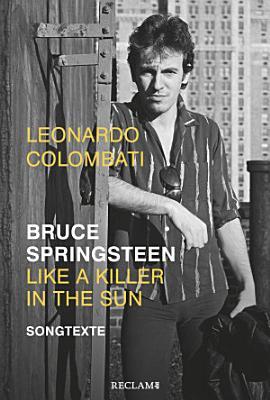 Bruce Springsteen     Like a Killer in the Sun  Songtexte PDF
