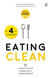 Eating Clean: Chapter 1 [ Snackbook ]