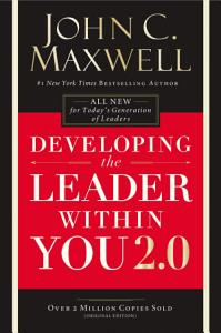 Developing the Leader Within You 2 0 Book