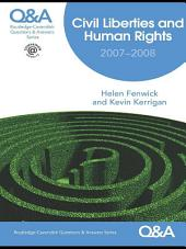 Q&A Civil Liberties and Human Rights 2007-2008: Edition 4