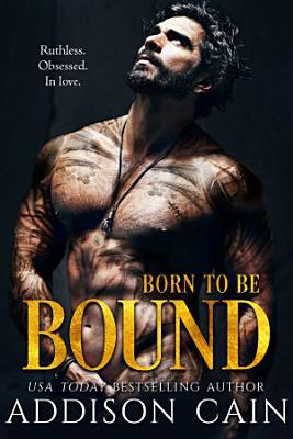 Born to be Bound PDF