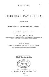 Lectures on Surgical Pathology: Delivered at the Royal College of Surgeons of England