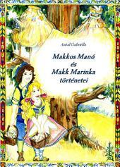Makkos Manó és Makk Marinka történetei