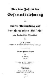 Von dem Institut der Gesammt-Belehnung und dessen Anwendung auf das Herzogthum Holstein