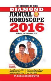 Diamond Annual Horoscope 2016