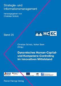 Dynamisches Human Capital  und Kompetenz Controlling im innovativen Mittelstand  HC KC  PDF