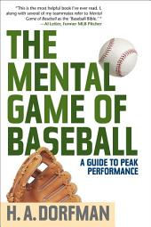 The Mental Game of Baseball: A Guide to Peak Performance, Edition 4