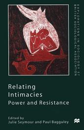 Relating Intimacies: Power and Resistance
