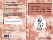 Mes inconnus chez eux: Mon ami Soumaré, Laptot suivi d'un Rapport sur le milieu familial en Afrique occidentale -, Volume2