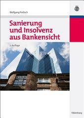 Sanierung und Insolvenz aus Bankensicht: Ausgabe 2