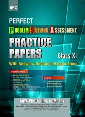 APC Perfect PSA (Problem Solving Assessment) Practice Papers for Class 11 - Arya Publications: Practice Papers