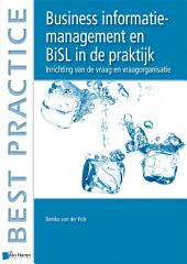 Business informatiemanagement en BiSL® in de praktijk