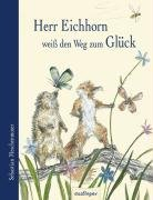 Herr Eichhorn wei   den Weg zum Gl  ck PDF