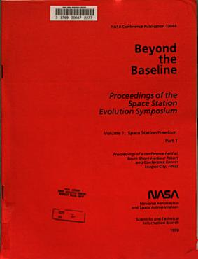 Beyond the Baseline  Proceedings of the Space Evolution Symposium PDF