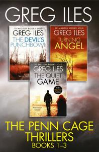 Greg Iles 3 Book Thriller Collection  The Quiet Game  Turning Angel  The Devil   s Punchbowl Book