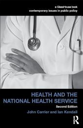 Health and the National Health Service: Edition 2