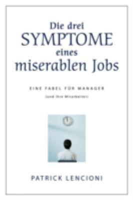 Die drei Symptome eines miserablen Jobs PDF