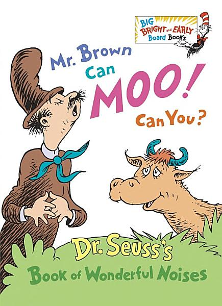 Download Mr  Brown Can Moo  Can You  Book