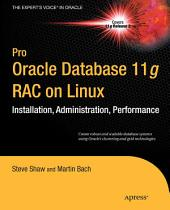 Pro Oracle Database 11g RAC on Linux: Edition 2