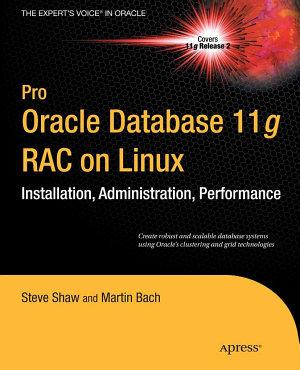 Pro Oracle Database 11g RAC on Linux PDF