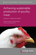 Achieving sustainable production of poultry meat Volume 3 PDF