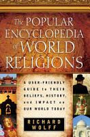 The Popular Encyclopedia of World Religions PDF
