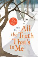 All the Truth That s In Me PDF