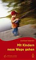 Mit Kindern neue Wege gehen PDF