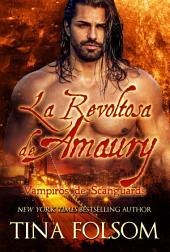 La Revoltosa de Amaury: Vampiros de Scanguards #2